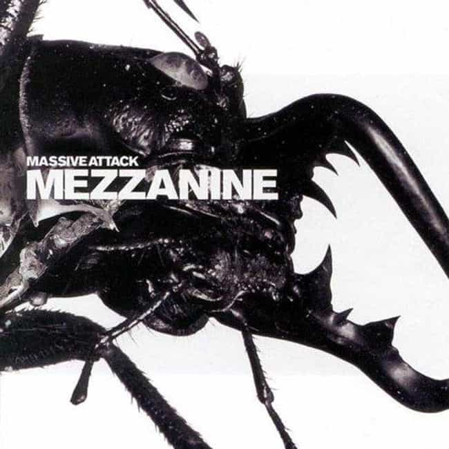 Mezzanine is listed (or ranked) 1 on the list The Best Massive Attack Albums of All Time