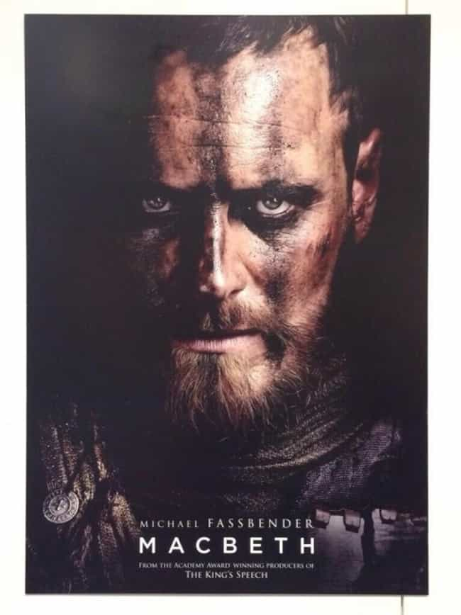 Michael Fassbender is listed (or ranked) 1 on the list 16 Actors Who Have Played Macbeth