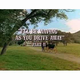 I'll Be Waving As You Drive Away (1)