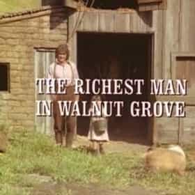 The Richest Man In Walnut Grove