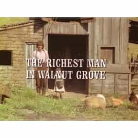 The Richest Man In Walnut Grove
