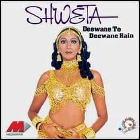 Shweta Shetty is listed (or ranked) 20 on the list The Greatest Indian Pop Bands & Artists, Ranked