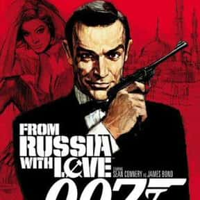 From Russia with Love is listed (or ranked) 3 on the list Every James Bond Movie, Ranked Best to Worst