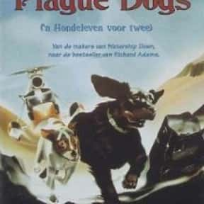 The Plague Dogs is listed (or ranked) 23 on the list The Best Intelligent Animated Movies of All Time