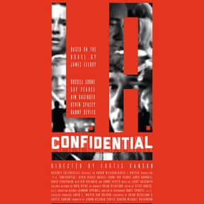 L.A. Confidential is listed (or ranked) 24 on the list Famous Movies Filmed in Los Angeles