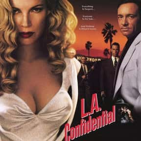 L.A. Confidential is listed (or ranked) 22 on the list The Best Movies with a Psychotic Main Character