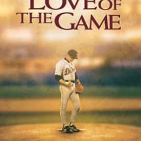 For Love of the Game is listed (or ranked) 10 on the list The All-Time Best Baseball Films