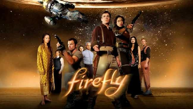 Firefly is listed (or ranked) 3 on the list The Real Reasons Why Your Favorite TV Shows Were Canceled