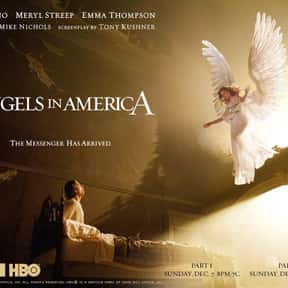 Angels in America is listed (or ranked) 10 on the list The Best LGBTQ+ Drama Films