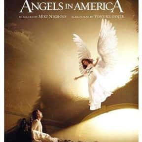 Angels in America is listed (or ranked) 17 on the list The Best Meryl Streep Movies