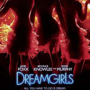 Dreamgirls is listed (or ranked) 20 on the list The Best Movies About Singing