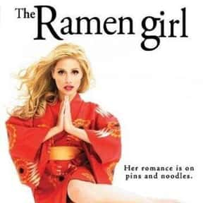 The Ramen Girl is listed (or ranked) 16 on the list The Best Movies About Cooking