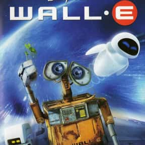 WALL-E is listed (or ranked) 1 on the list The Best Intelligent Animated Movies of All Time
