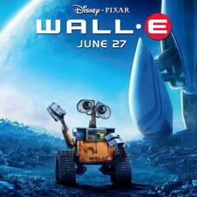 WALL-E is listed (or ranked) 12 on the list The Best Movies for Families