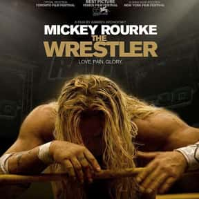 The Wrestler is listed (or ranked) 19 on the list The 30+ Greatest Sports Drama Movies of All Time