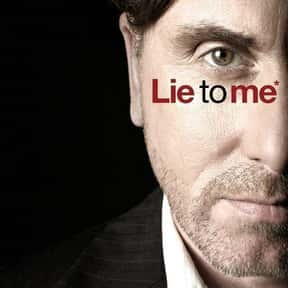 Lie to Me is listed (or ranked) 22 on the list The Best Psychological Thriller TV Shows