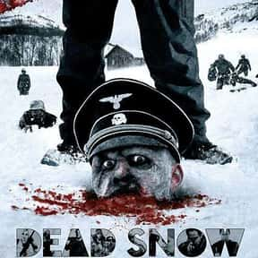 Dead Snow is listed (or ranked) 25 on the list The Best Horror Movies Set in the Woods