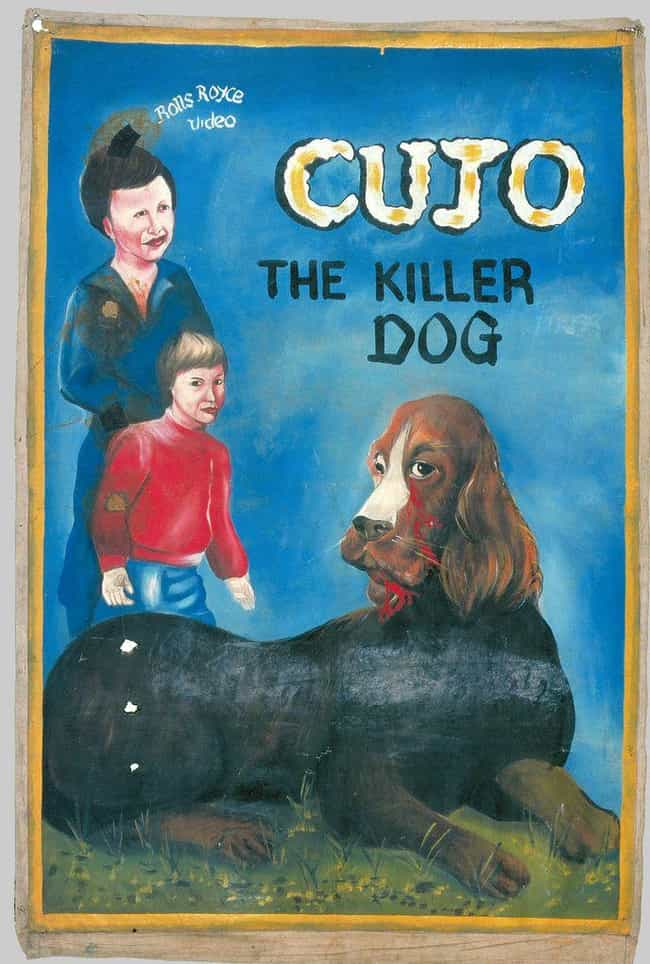 Cujo is listed (or ranked) 3 on the list 24 Absolutely Ridiculous Foreign Posters for American Movies