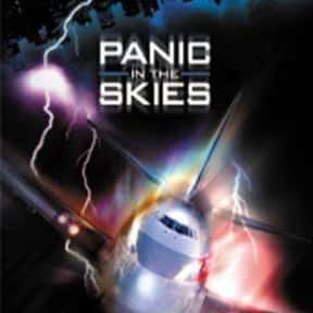 Panic in the Skies is listed (or ranked) 16 on the list The Best Horror Movies About Airplanes