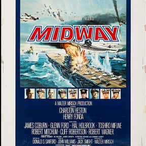 Midway is listed (or ranked) 18 on the list The Best Military Movies Ever Made