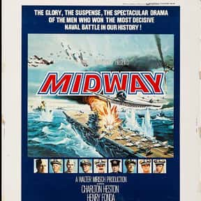 Midway is listed (or ranked) 10 on the list The Greatest World War II Movies of All Time