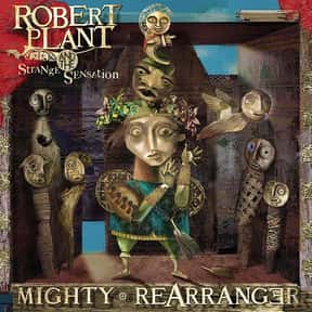 Mighty ReArranger is listed (or ranked) 1 on the list The Best Robert Plant Albums of All Time