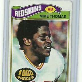 Mike Thomas is listed (or ranked) 11 on the list The Best Washington Redskins Running Backs of All Time