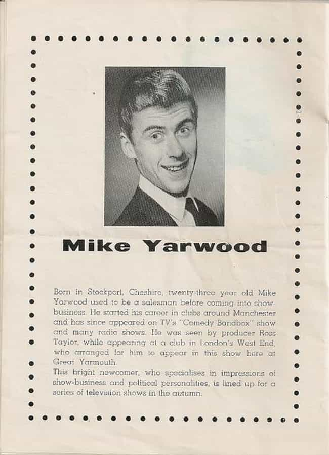Mike Yarwood is listed (or ranked) 4 on the list Famous Male Impersonators