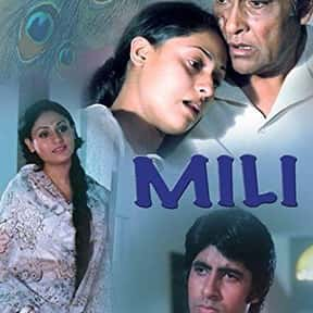 Mili is listed (or ranked) 17 on the list The Best Amitabh Bachchan Movies