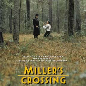 Miller's Crossing is listed (or ranked) 9 on the list The Best Gangster Movies of the 1990s