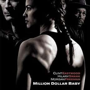 Million Dollar Baby is listed (or ranked) 12 on the list The Best Movies Based on Short Stories