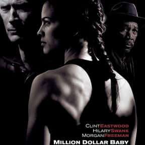 Million Dollar Baby is listed (or ranked) 13 on the list The Best Movies About Underdogs
