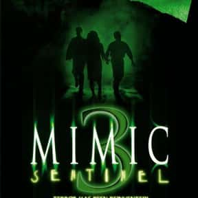Mimic 3: Sentinel is listed (or ranked) 20 on the list The Best Horror Movies About Killer Insects