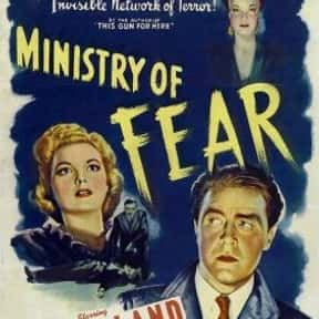 Ministry of Fear is listed (or ranked) 4 on the list The Best Spy Movies of the 1940s
