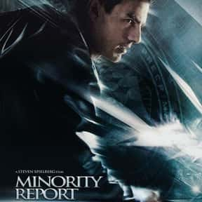 Minority Report is listed (or ranked) 12 on the list The Best Sci-Fi Movies Based on Books
