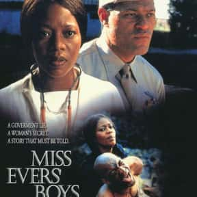 Miss Evers' Boys is listed (or ranked) 6 on the list The Best Laurence Fishburne Movies