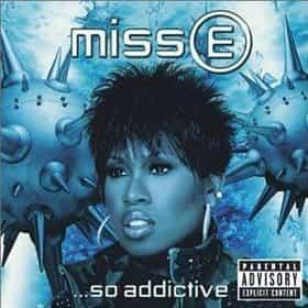 Miss E ...So Addictive