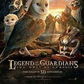 Legend of the Guardians: The O is listed (or ranked) 21 on the list The Best Movies With A Bird Name In The Title
