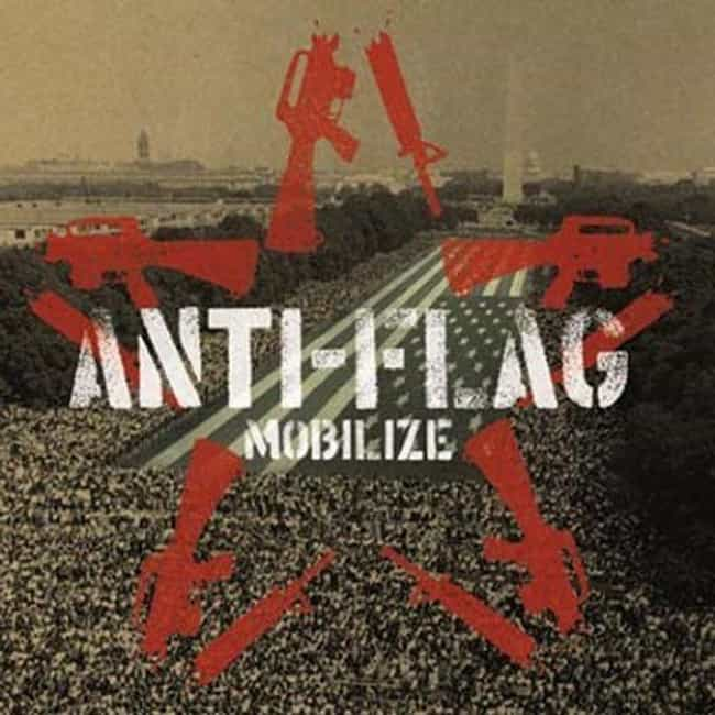 Mobilize is listed (or ranked) 4 on the list The Best Anti-Flag Albums of All Time
