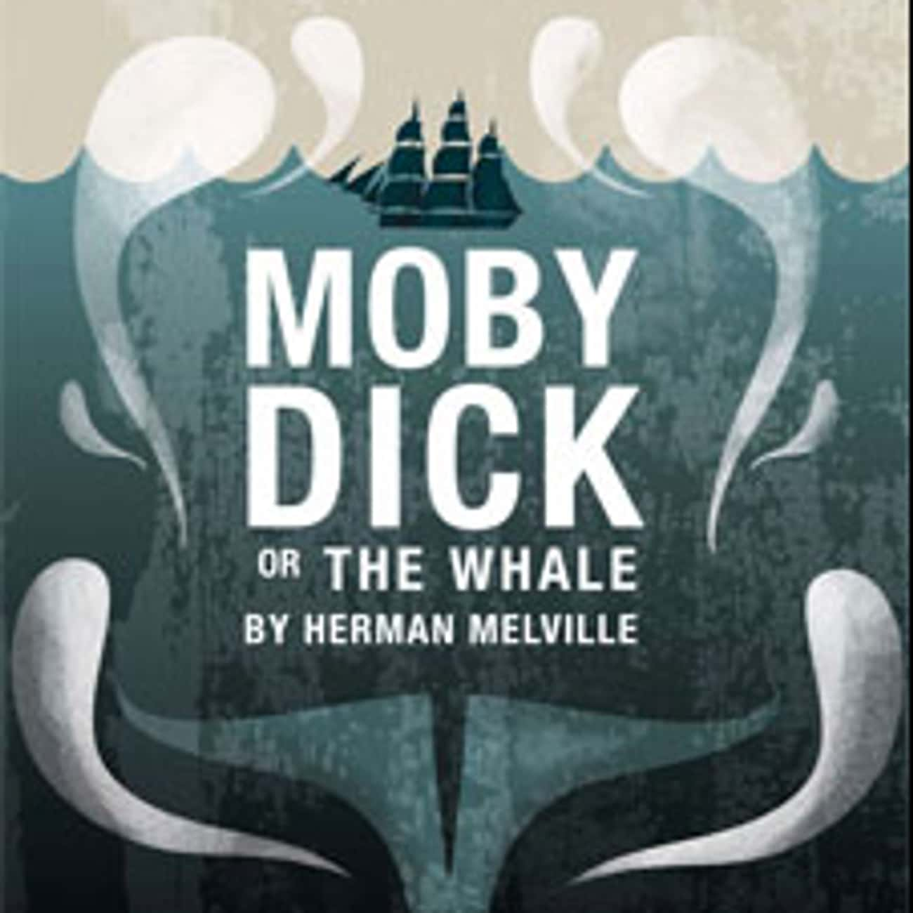 Moby-Dick is listed (or ranked) 4 on the list Books You Remember Fondly From High School That Just Don't Hold Up
