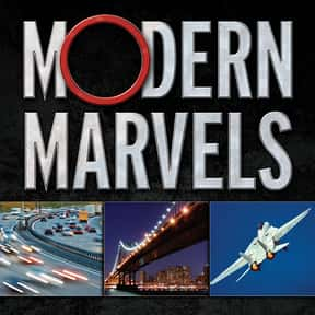 Modern Marvels is listed (or ranked) 9 on the list The Best Documentary Series & TV Shows