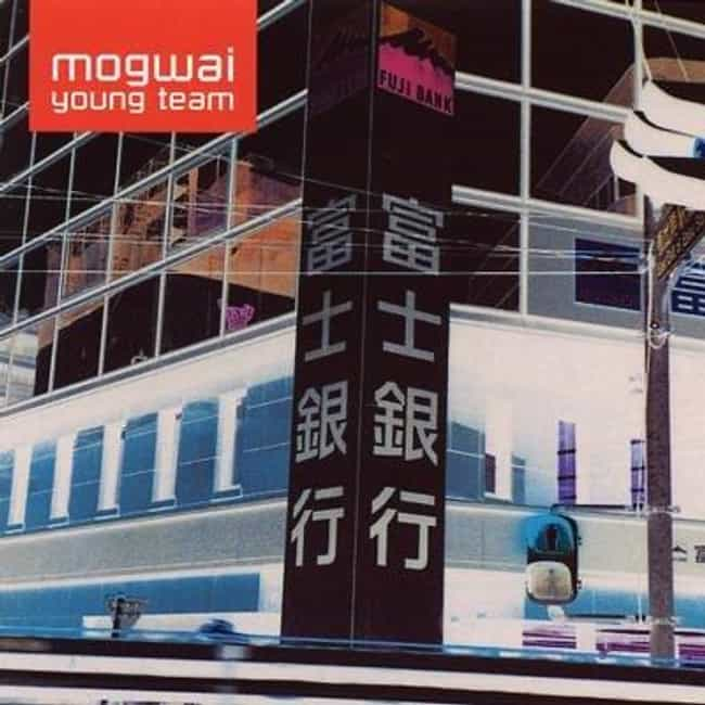 Mogwai Young Team is listed (or ranked) 3 on the list The Best Mogwai Albums of All Time
