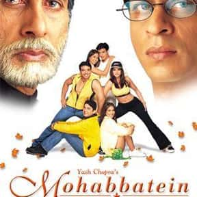 Mohabbatein is listed (or ranked) 12 on the list The Best Shah Rukh Khan Movies