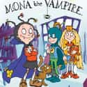 Mona the Vampire is listed (or ranked) 24 on the list The Best YTV TV Shows
