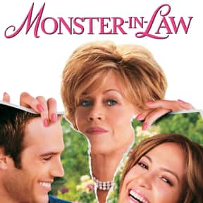 Monster-in-Law is listed (or ranked) 27 on the list The Best Romantic Comedies of the 2000s