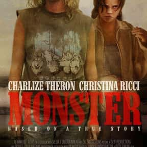Monster is listed (or ranked) 2 on the list The Best Charlize Theron Movies of All Time, Ranked