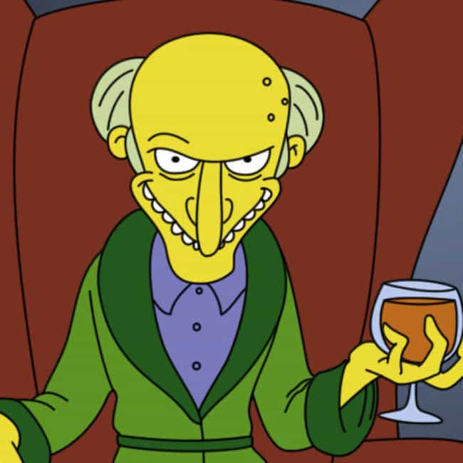 Mr. Burns is listed (or ranked) 2 on the list Current TV Characters We Love to Hate