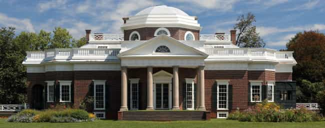 Monticello is listed (or ranked) 2 on the list Notable Homes Of The Founding Fathers