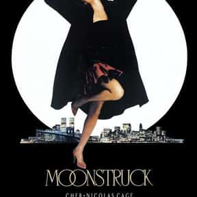 Moonstruck is listed (or ranked) 21 on the list The Greatest Female-Led Comedy Movies