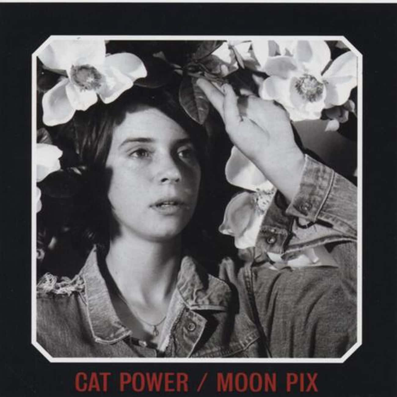 Moon Pix is listed (or ranked) 2 on the list The Best Cat Power Albums, Ranked